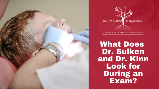 What Does Dr. Sulken And Dr. Kinn Look For During An Exam?
